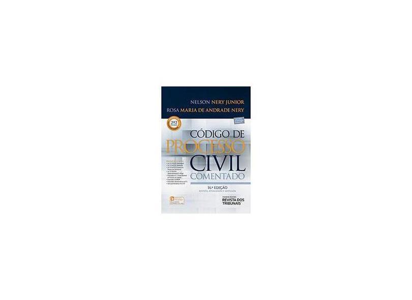 Código de Processo Civil Comentado - Nelson Nery Jr. - 9788520367599