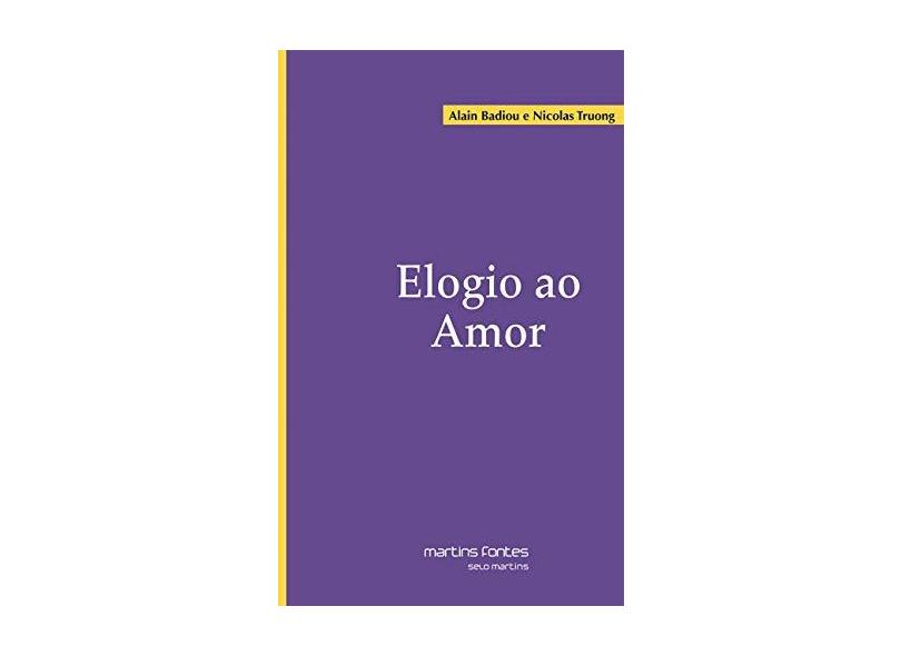 Elogio ao Amor - Nicolas Truong - 9788580630886