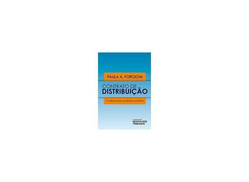 Contrato de Distribuição - 3ª Ed. 2014 - Forgioni, Paula A. - 9788520354339