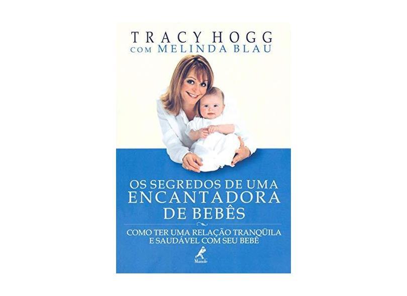 Os Segredos de uma Encantadora de Bebês - Hogg, Tracy - 9788520413500