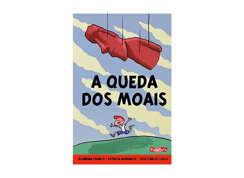 A Queda dos Moais - Blandina Franco - 9788583820703