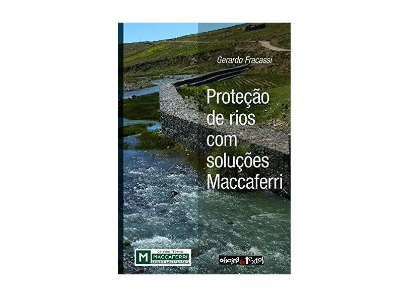 Proteção de rios com soluções Maccaferri - Gerardo Fracassi - 9788579752780