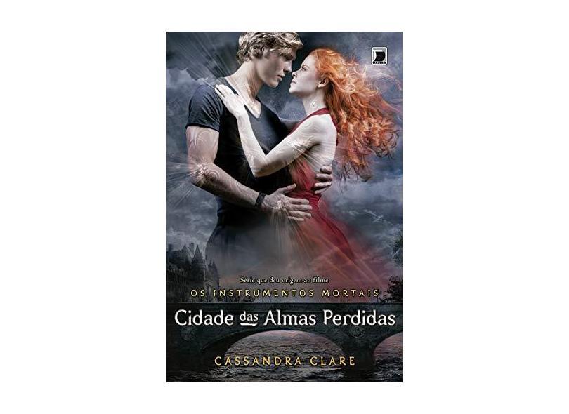 Cidades Das Almas Perdidas - Os Instrumentos Mortais - Vol. 5 - Clare, Cassandra - 9788501403285