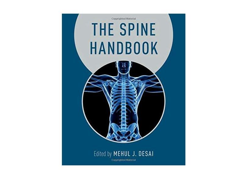 THE SPINE HANDBOOK - Mehul Desai (editor), Joseph O'BRIEN (editor) - 9780199350940