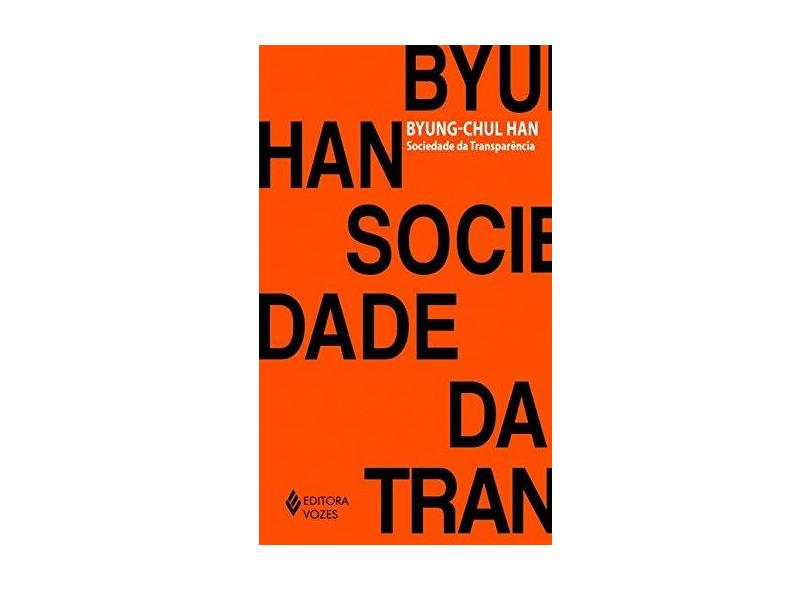 Sociedade da Transparência - Byung-chul Han - 9788532654717