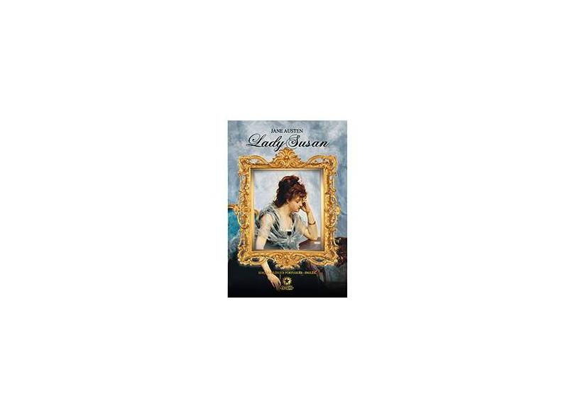 Lady Susan (Edição Bilíngue: Português/Inglês) - Jane Austen - 9788580700442