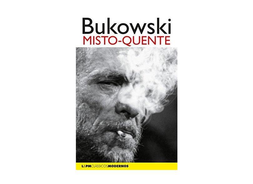 Misto-quente - Bukowski, Charles - 9788525437679