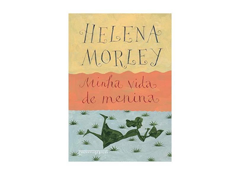 Minha Vida De Menina - Helena Morley - 9788535927450