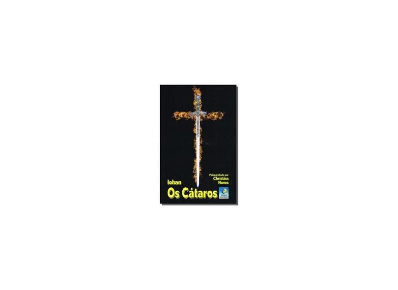 Os Cátaros - Christina Nunes - 9788576183617