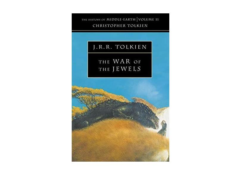"""History Of Middle-earth, V.11 - War Of The Jewels - """"tolkien, J. R. R."""" - 9780261103245"""
