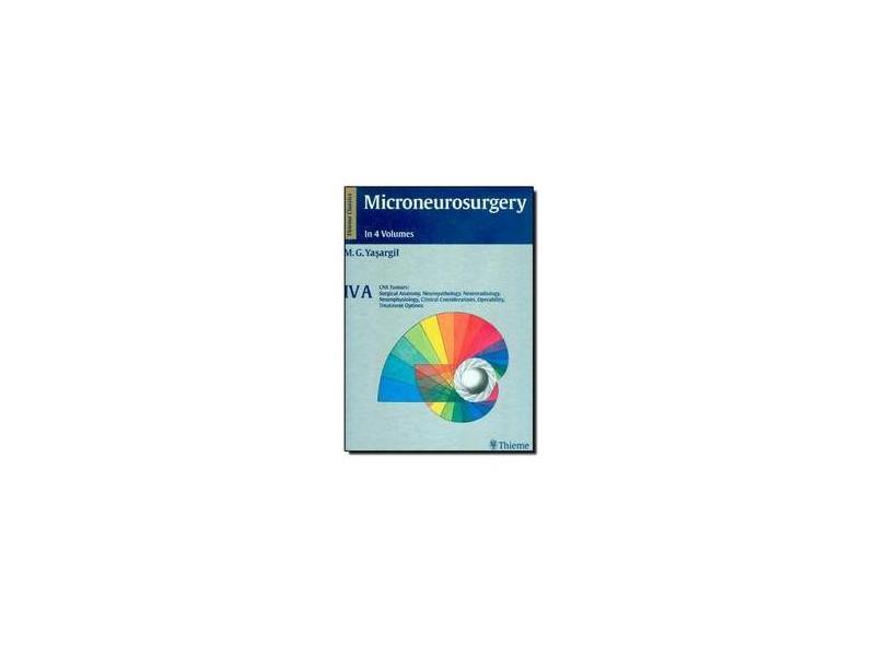 MICRONEUROSURGERY VOL 4A - Yasargil - 9783136451014