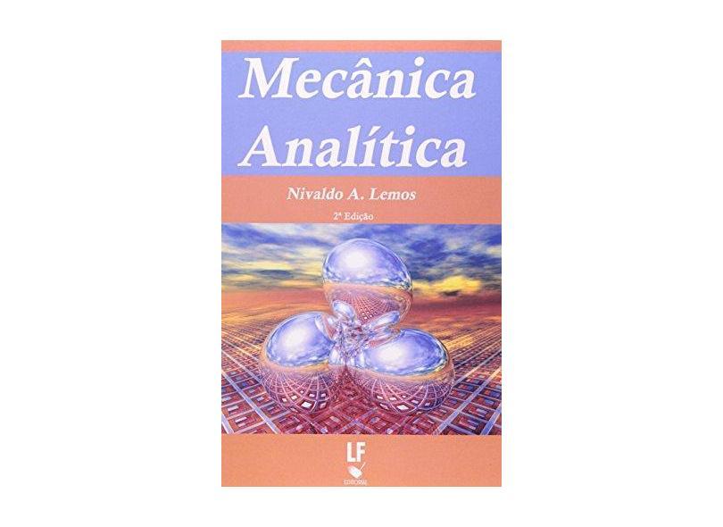 Mecânica Analítica - Lemos, Nivaldo A. - 9788588325241