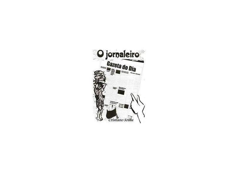 O Jornaleiro - Cristiano Sousa - 9788591304110