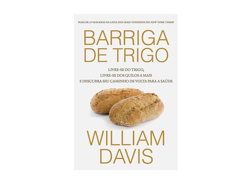Barriga de Trigo - Davis, William - 9788578276874