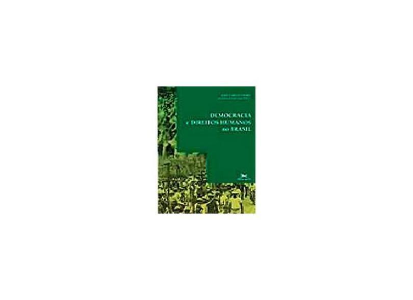 Democracia e Direitos Humanos no Brasil - Vieira, José Carlos - 9788515029228