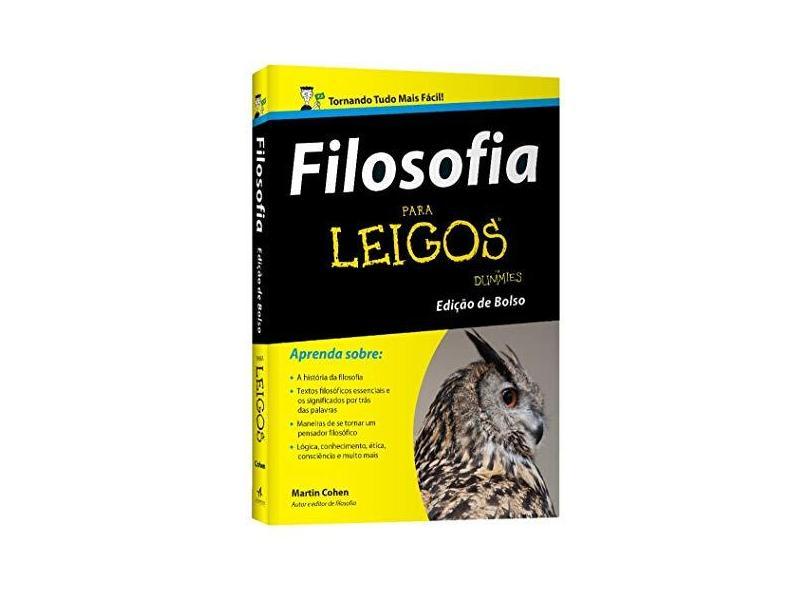 Filosofia Para Leigos - Ed. Bolso - Cohen, Martin - 9788576089193