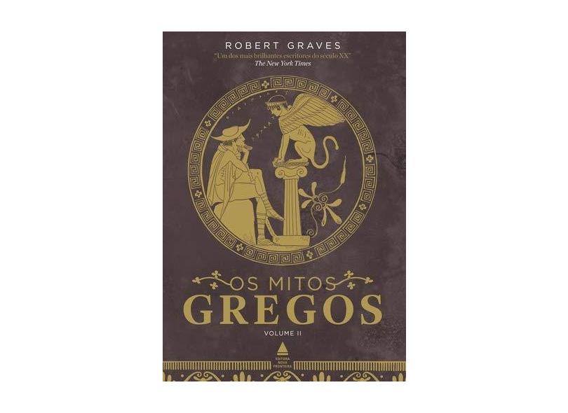 Os Mitos Gregos - Caixa com 2 Volumes - Robert Graves - 9788520932858
