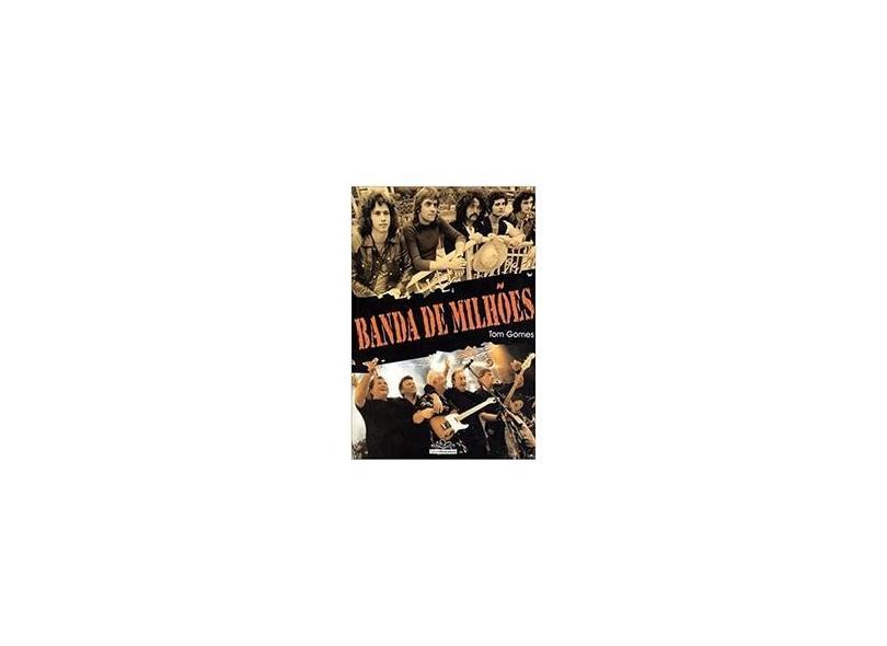 Edição antiga - Banda De Milhões - Gomes,tom - 9788599884942
