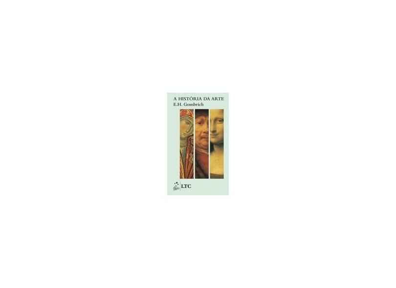 A História da Arte - Pocket - Gombrich, Ernst Hans - 9788521619079
