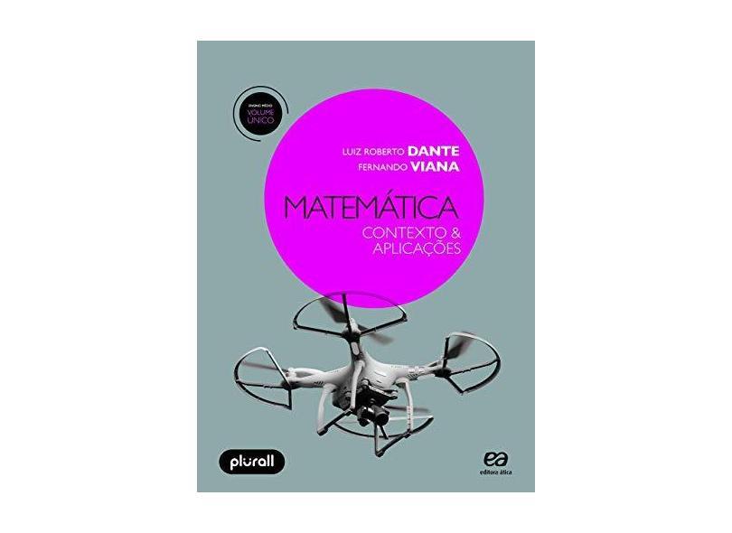 Matemática. Contexto e Aplicações - Volume Único - Luiz Roberto Dante - 9788508190034