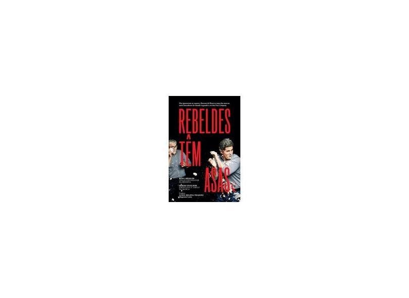Rebeldes Têm Asas - Meisler, Rony - 9788543105253
