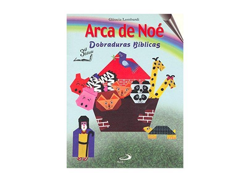 Arca de Noé: Dobraduras Bíblicas - Gláucia Lombardi - 9788534912211