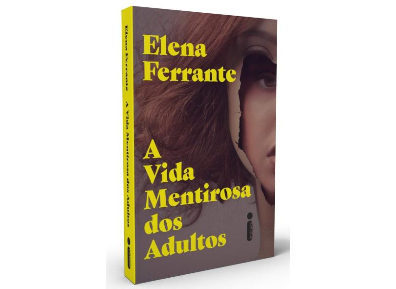 A Vida Mentirosa dos Adultos - Ferrante, Elena - 9788551006375