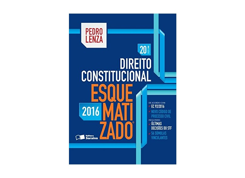 Direito Constitucional Esquematizado - 20ª Ed. 2016 - Lenza, Pedro - 9788547212063