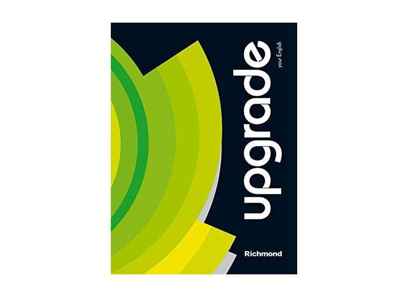 Upgrade: Your English - Richmond Publishing - 9788516067281
