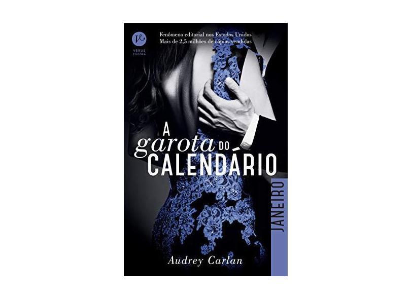 A Garota do Calendário - Janeiro - Carlan, Audrey - 9788576865063