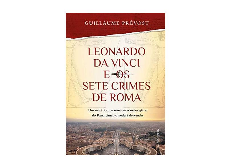 Leonardo Da Vinci E Os Sete Crimes De Roma - Prévost, Guillaume - 9788582355480