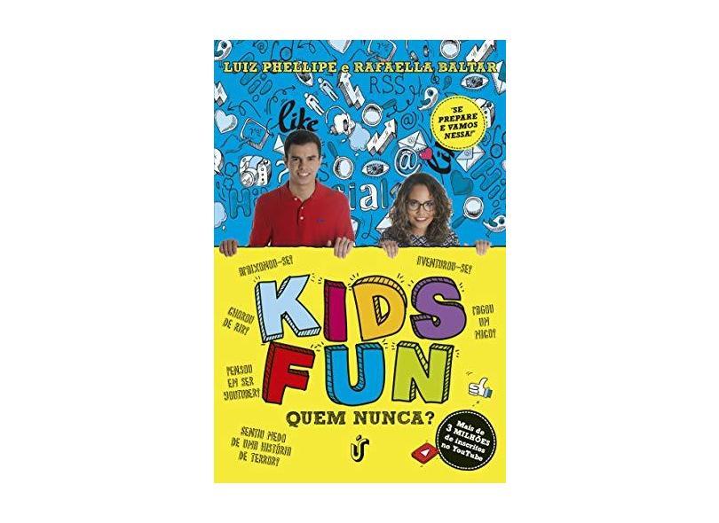 Kids Fun - Baltar, Luiz Phellipee Rafaella - 9788594900258