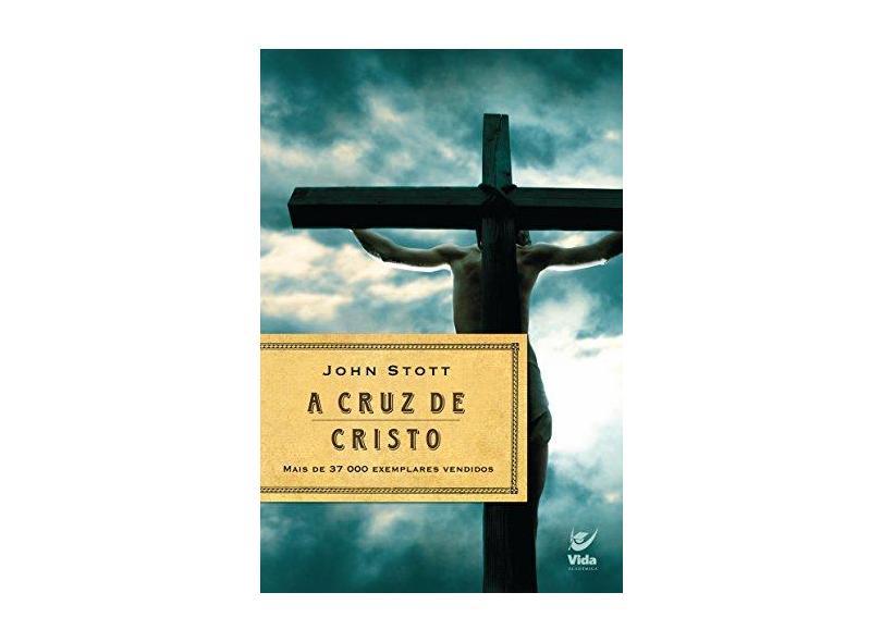 A Cruz De Cristo. Nova Capa - Capa Comum - 9788573671469