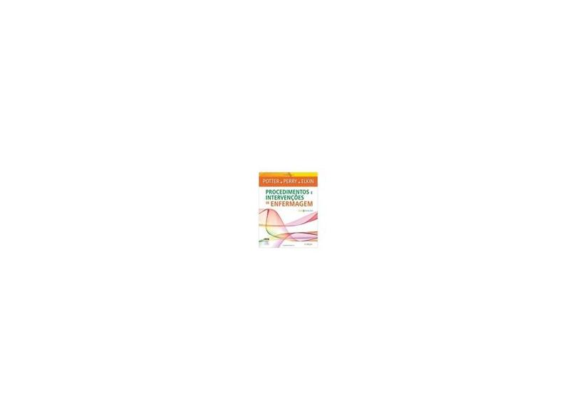 Procedimentos e Intervenções de Enfermagem - Varios Autores - 9788535262766