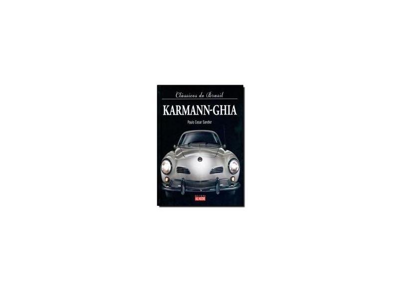 Clássicos do Brasil: Karmann-Ghia - Paulo Cesar Sandler - 9788578811020