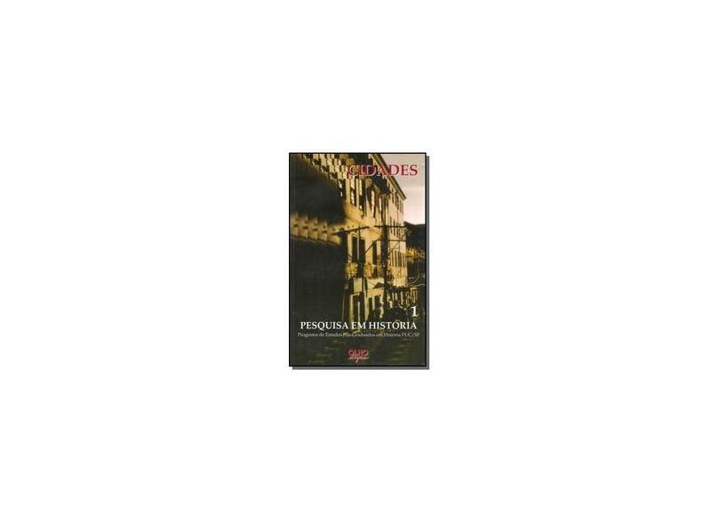 Cidades - Pesquisa Em Historia - Dea Ribeiro Fenelon - 9788585428549