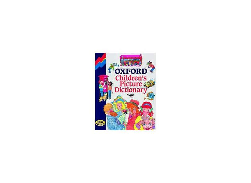 Oxford Children's Picture Dictionary: Second Edition - Oxford - 9780194314749