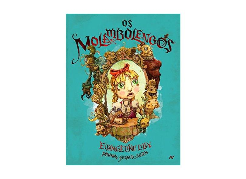 Os Molambolengos - Evangeline Lilly - 9788576572831