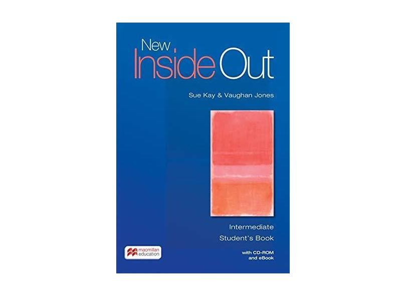 New Inside Out. Student'S Book ( + CD-ROM e Ebook-Int) - Sue Kay - 9781786327369
