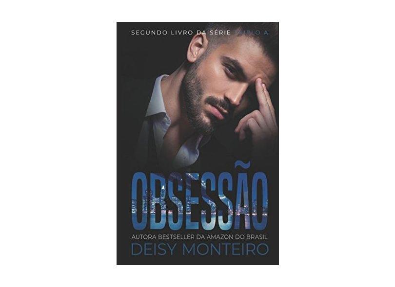 Obsessão - Deisy Monteiro - 9781549942440