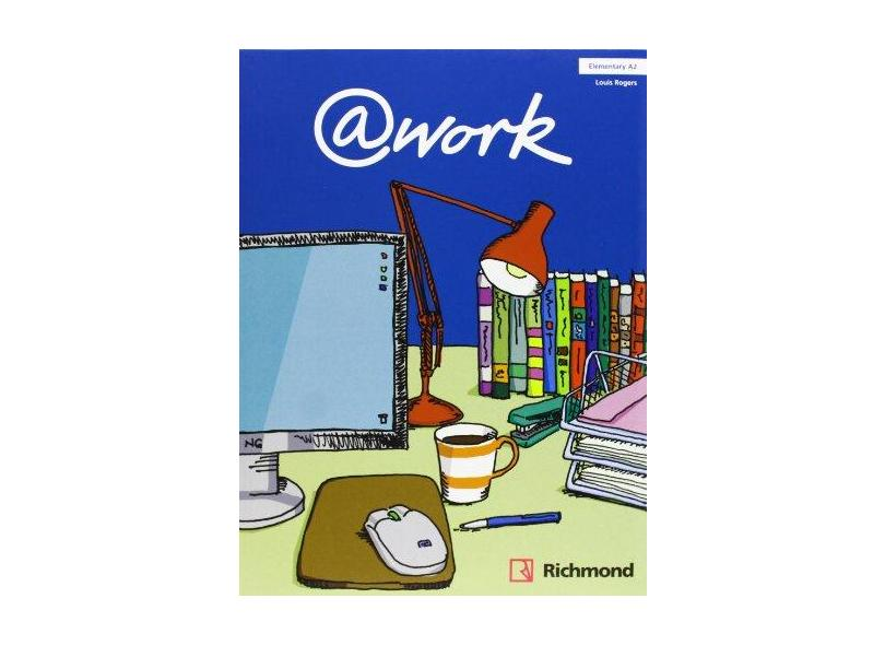 @work Elementary A2 (Student's Book) - Louis Rogers - 9788466813570