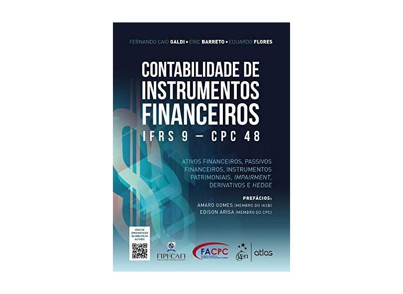 Contabilidade de Instrumentos Financeiros - IFRS 9 - CPC 48 - Fernando Caio Galdi - 9788597017427
