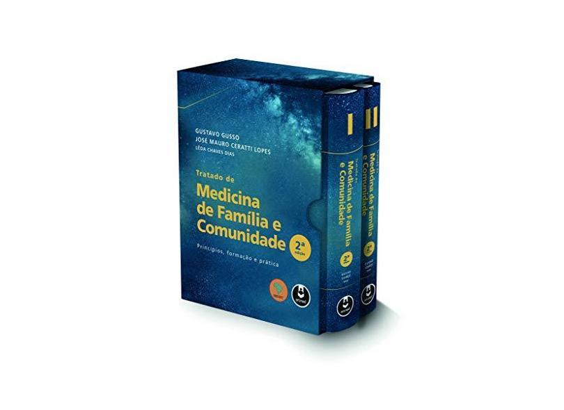 TRATADO DE MEDICINA DE FAMILIA E COMUNIDADE: PRINCIPIOS, FORMACAO E PRATICA - Gusso, Gustavo - 9788582715352