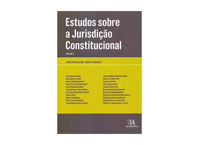 Estudos Sobre a Jurisdição Constitucional (Volume 2) - André Rufino Do Vale - 9788584933945