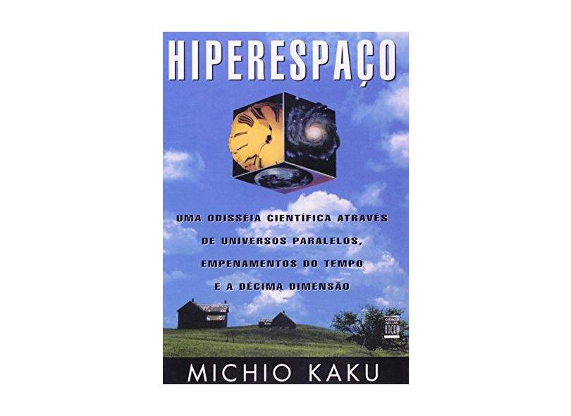 Hiperespaco - Kaku, Michio - 9788532510464