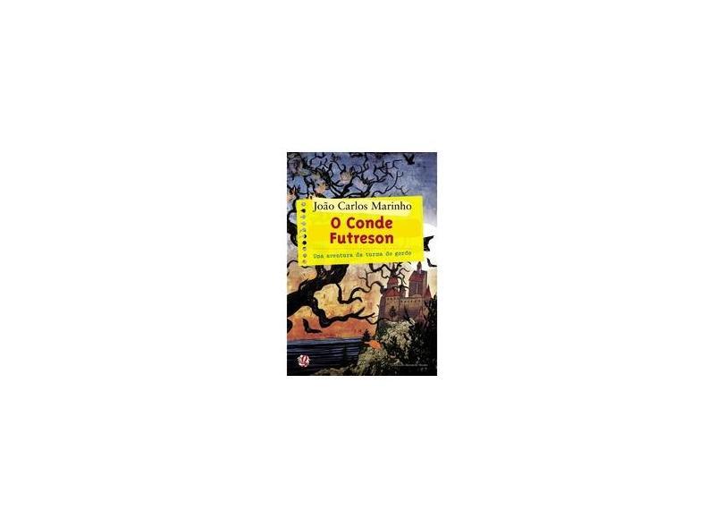 O Conde Futreson - Uma Aventura da Turma do Gordo - Marinho, Joao Carlos - 9788526013940