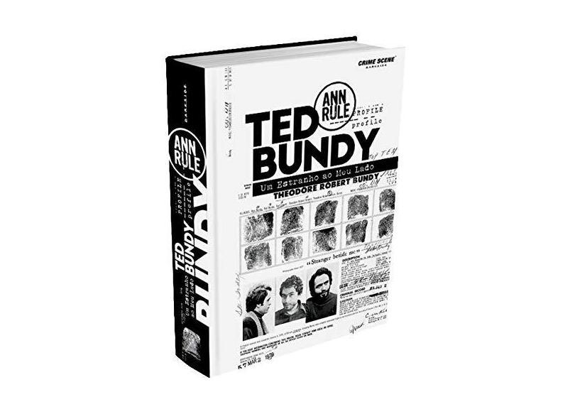 Ted Bundy - Um Estranho Ao Meu Lado - Ann Rule - 9788594541543