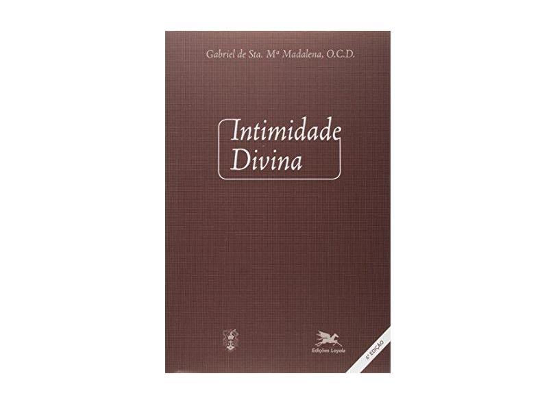 Intimidade Divina - Gabriel Santa Maria Madalena - 9788515023356