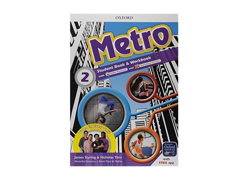 Metro - Level 2 - Student's Book - Workbook Pk - Nick Tims - 9780194050548
