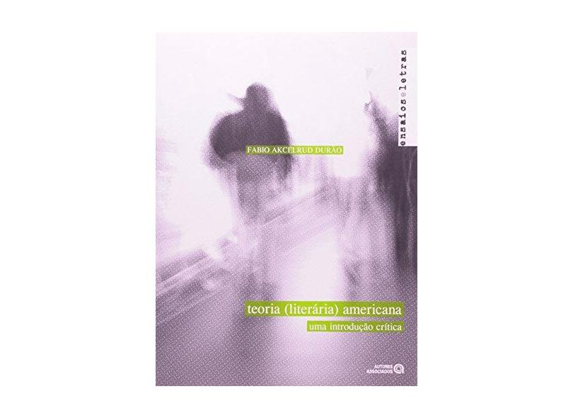 Teoria Literaria Americana. Uma Introdução Critica - Capa Comum - 9788574962498